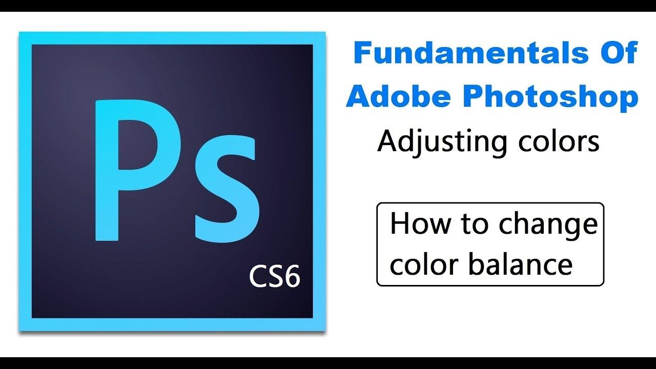 Color adobe online - How To Change Color Balance Basic Level Adobe Photoshop Cs6 Online Tutorials