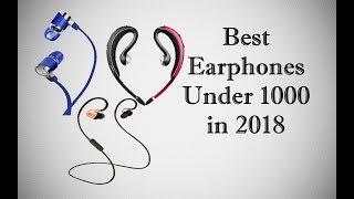Best Earphone under 1000 in 2018 || Best buy Earphones