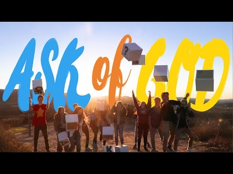 2017 LDS Youth Theme: ASK OF GOD (Santa Margarita Stake Youth Council)