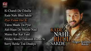 Kuldeep Rasila Sad Songs Jukebox 2019