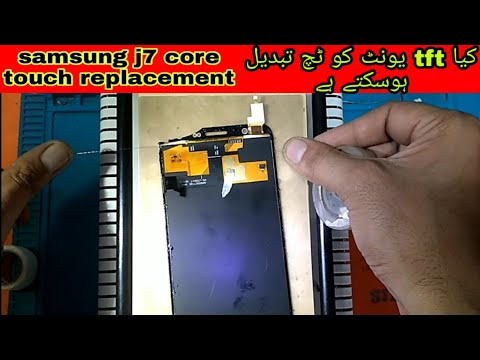 Samsung J7 Core Touch Replacement