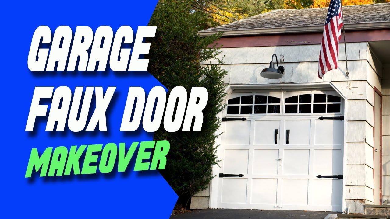 Garage Faux Door Makeover