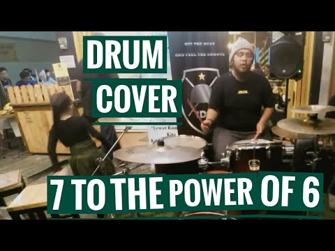 7 To The Power of 6 - Drum Cover | Drum Cam