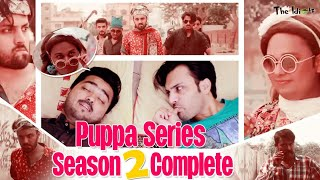 Puppa Series Season 2 Complete | Funny Web Series | Family Entertainment | The Idiotz