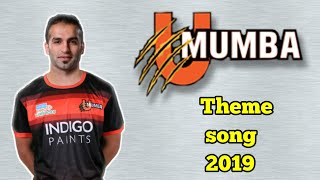 U mumba theme song 2019 season 7 , full team and starting 7 players , new theme anthem  title song