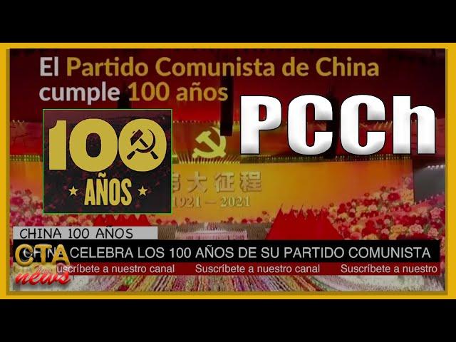 Los 100 años del Partido Comunista CHINA 🇨🇳, todo lo que debes saber del PCCh