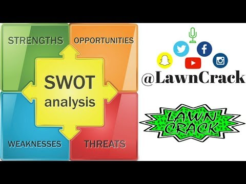 Lawn Care VLOG 019 - SWOT Analysis - Strengths, Weaknesses, Opportunities, and Threats