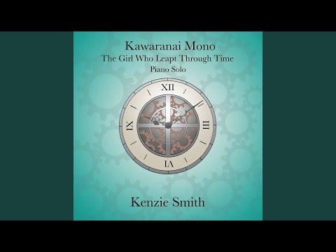 Kawaranai Mono - The Girl Who Leapt Through Time - Piano Solo