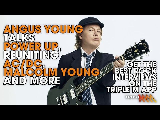 Angus Young on Power Up, reuniting AC/DC, Malcolm Young and more| Triple M