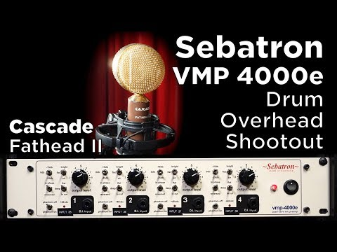 sebatron vmp 4000e drum overhead shootout - cascade fathead ii ribbon