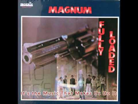 Magnum - 1974 - Fully Loaded - Full Album