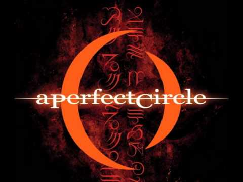 My Top 10 A Perfect Circle Songs