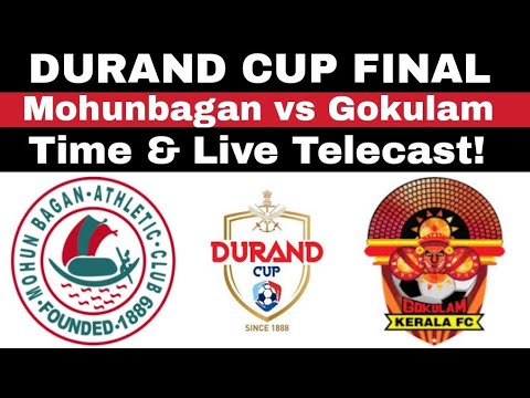 Durand Cup Final: Mohunbagan vs Gokulam| Live on Star Sports Network & Hotstar!