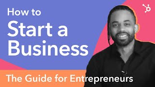 How to Start a Business, the Guide for Entrepreneurs
