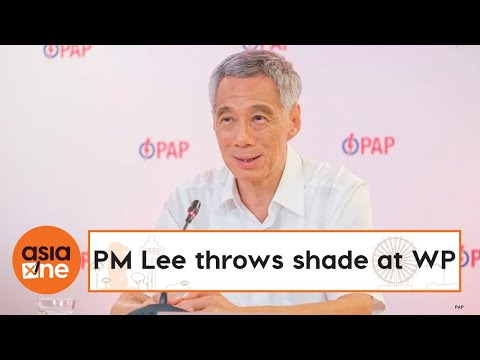 ge2020:-'why-settle-for-pap-lite?-the-real-thing-is-much-better':-pm-lee-throws-shade-at-wp