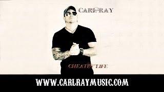Carl Ray - Cheatin