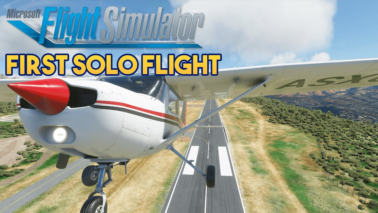 Microsoft Flight Simulator 2020 - FIRST SOLO FLIGHT