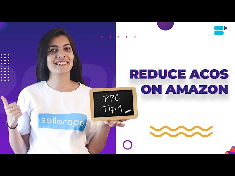 Reduce ACoS On Amazon [Decrease High ACoS!] - Amazon PPC Tip 1