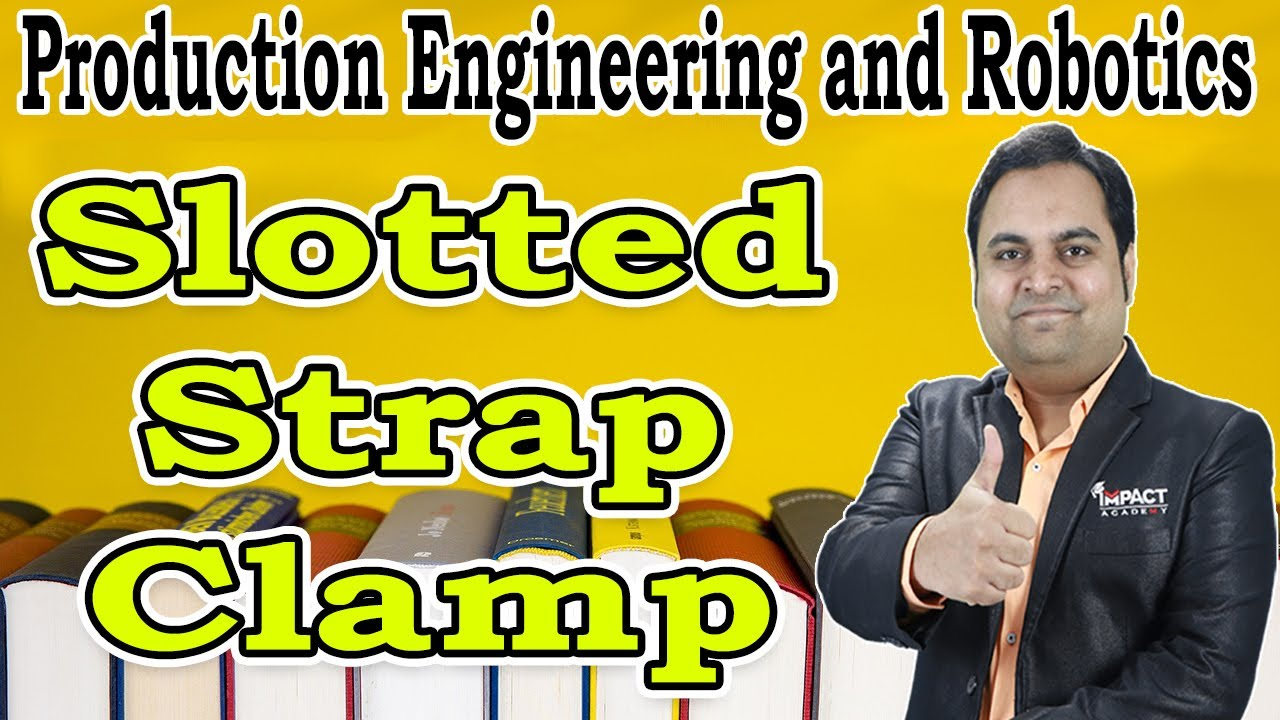 #impactacademyofficial #slottedstrapclamp #strapclamp