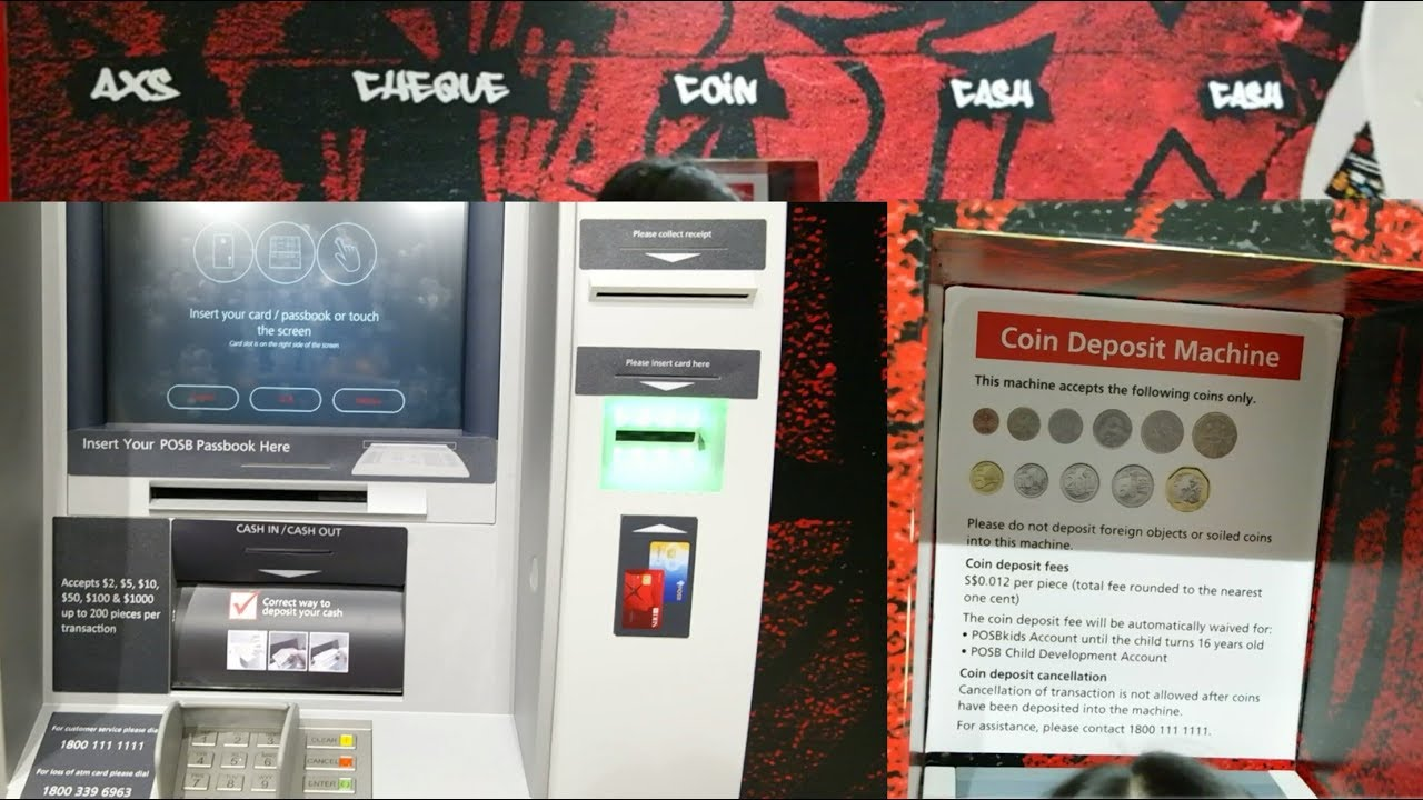 HOW: COINS/CASH Deposit Machine ( DBS/POSB Bank )