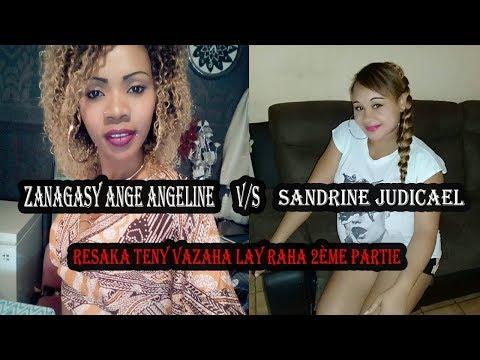 Zanagasy Ange Angeline feat Sandrine Judicael/ resaka teny vazaha ilay raha 2èeme partie