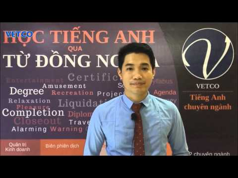 Học tiếng anh qua từ đồng nghĩa - English Synonyms Topic 5: QUALIFICATION - VETCO EDU