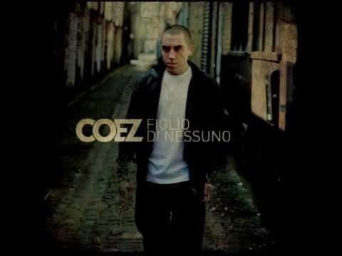 COEZ - FIGLIO DI NESSUNO (2009) [Full Album]