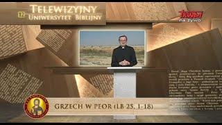 Telewizyjny Uniwersytet Biblijny: Grzech w Peor