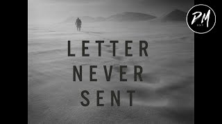 Letter Never Sent (Modern Trailer)