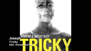 Tricky - Joseph [2008 - Knowle West Boy]