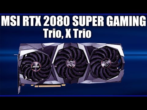 Видеокарта MSI GeForce RTX 2080 SUPER GAMING TRIO (X TRIO)