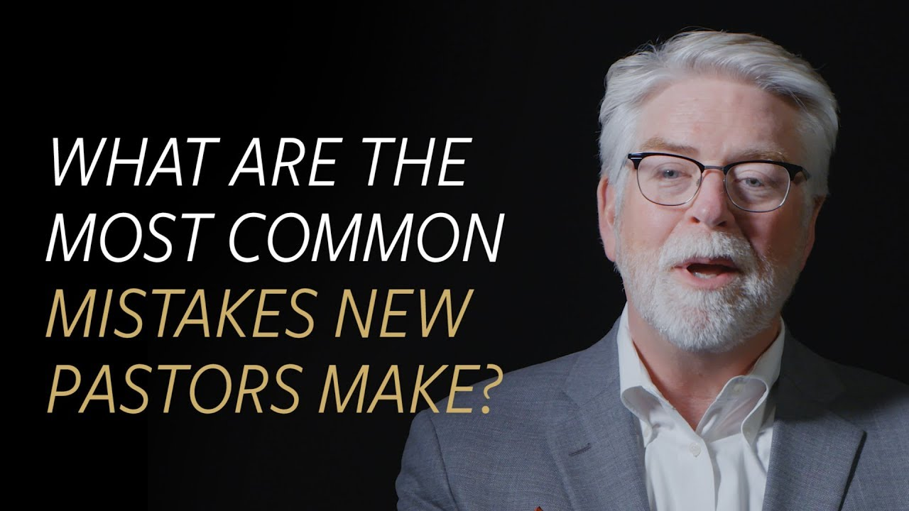 What are the most common mistakes new pastors make?