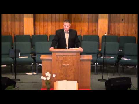 First Baptist Church of Holt Sunday Morning Service 29 Jan 2012 By Pastor Curt Rainey