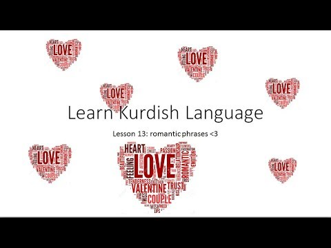 learn kurdish language 13: Romantic Phrases