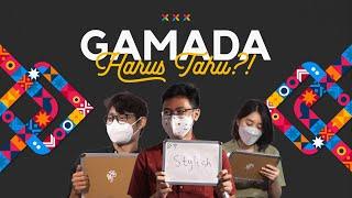 Gamada Harus Tahu?!