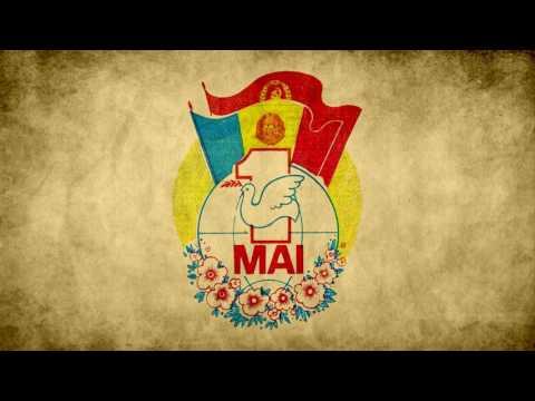 Unu Mai Muncitoresc - First of May Workers (Romanian Communist Song)