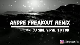DJ SIUL X TRUMPET TERBARU 2020 - ANDRE FREAKOUT REMIX ( VIRAL TIKTOK ) #DJSIUL #VIRAL #TIKTOK