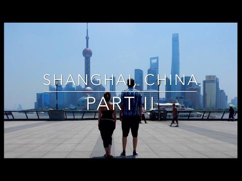 Wayfaring Adventures: Shanghai Part II