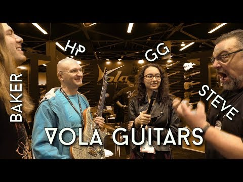 Vola Guitars with Baker, Steve and GG!!!