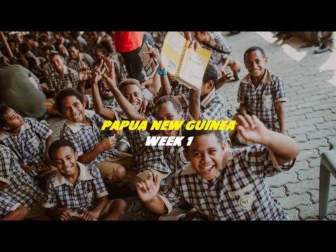 PAPUA NEW GUINEA WEEK 1