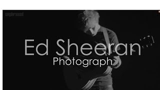 Baixar ED SHEERAN - PHOTOGRAPH [HQ LYRICS WITH FAN VIDEO]