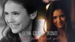 "Elena Gilbert Tribute | ""She's a pretty special girl."""