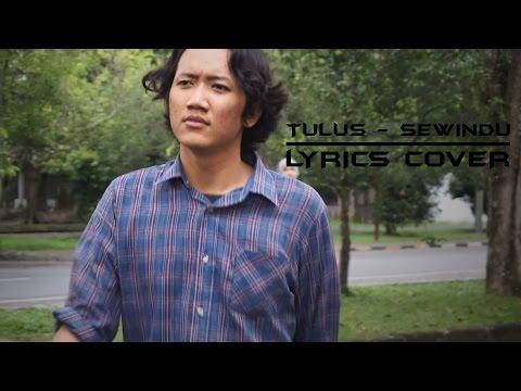 TULUS  SEWINDU Lyrics     Cimot48