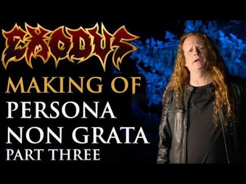 Exodus release 'making of video' for new album Persona Non Grata