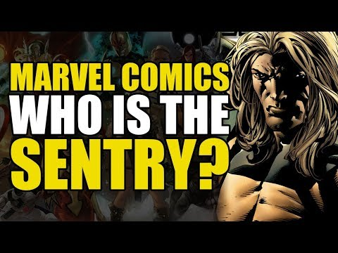 The New Avengers: Who Is Sentry?