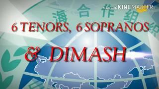 Dimash & Opera Stars / Димаш и звезды оперы