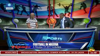 A Review Of 2017 Football Activities In Nigeria Pt.3 |Sports Tonight|
