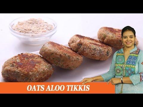 OATS ALOO TIKKIS - Mrs Vahchef