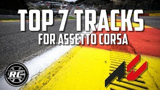 MY TOP 7 MOD TRACKS FOR ASSETTO CORSA