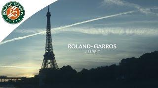 Roland-Garros - L'esprit